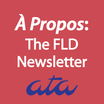 À Propos: FLD Newsletter | ATA French Language Division